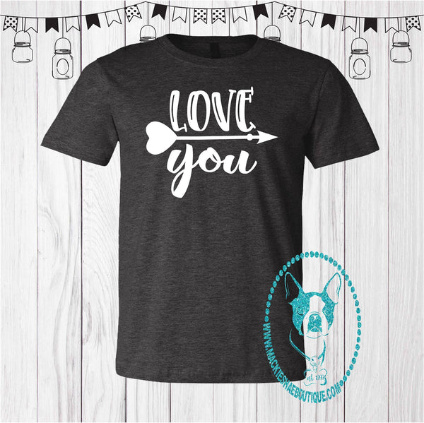 Love You Arrow Custom Shirt, Short Sleeve