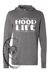 Mother HOOD LIFE Custom Shirt, Light Weight Hoodie