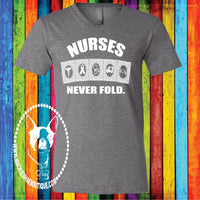 Nurses Never Fold Custom Shirt, Short Sleeve