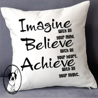 Imagine Believe Achieve Custom Pillow Cover