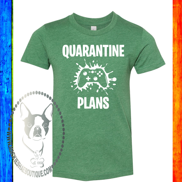 Quarantine Plans Gaming Custom Shirt for Kids, Soft Short Sleeve