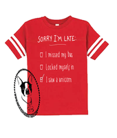 Sorry I'm Late Custom Shirt for Kids, Jersey Tee Short Sleeve