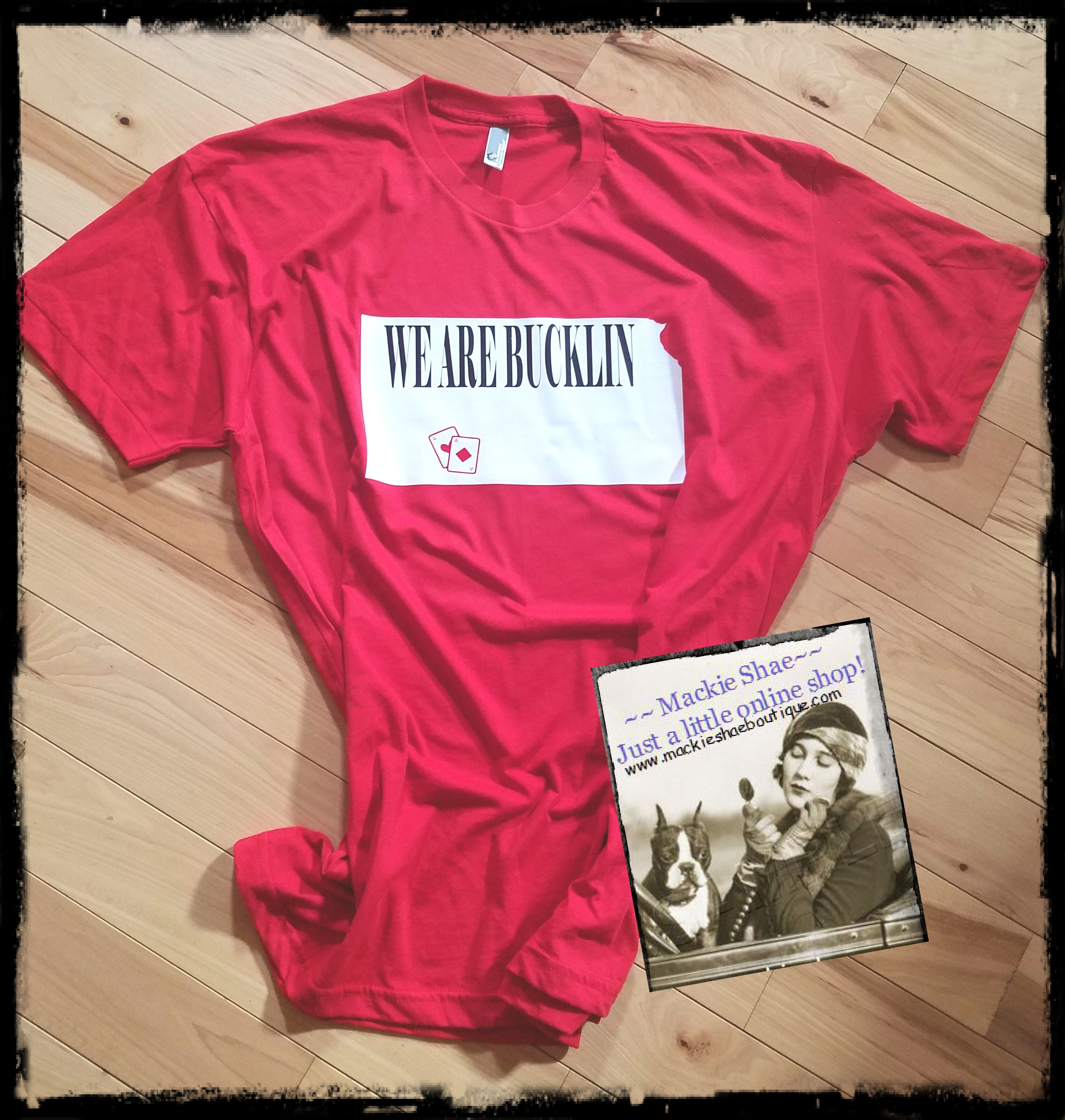 Kansas, We are Bucklin with Aces, Solid State (pick any town and state) Custom Shirt, Short-Sleeve