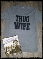 Thug Wife Custom Shirt, Short-Sleeve