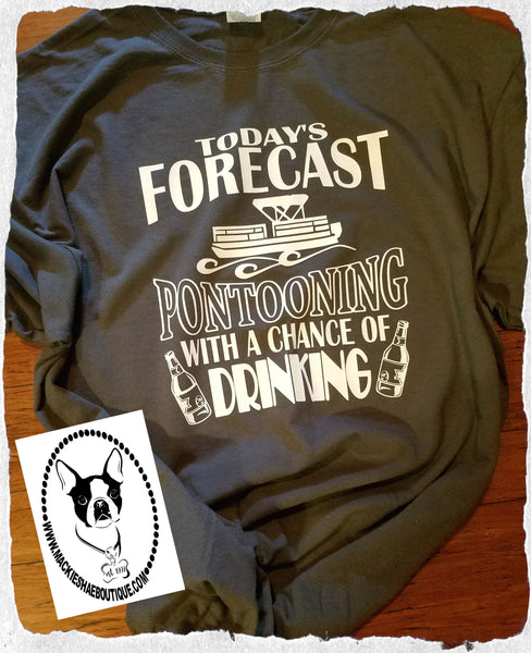 Today's Forecast... Pontooning with A Chance of Drinking Custom Shirt, Short-Sleeve