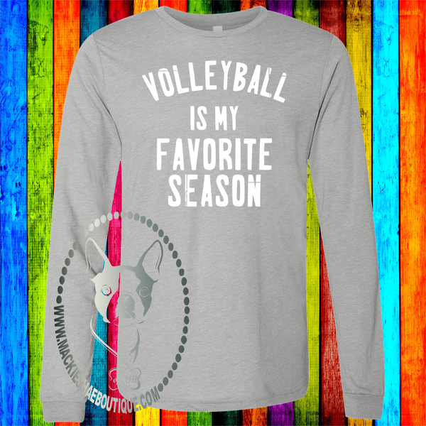 Volleyball is My Favorite Season Custom Shirt, Soft Long Sleeve Tee