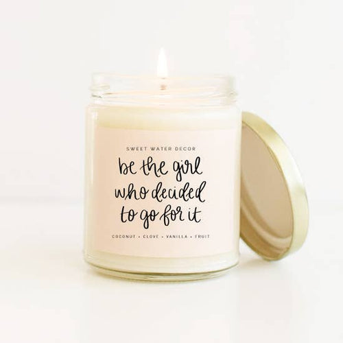 Be the Girl Who Decided to Go for it Candle