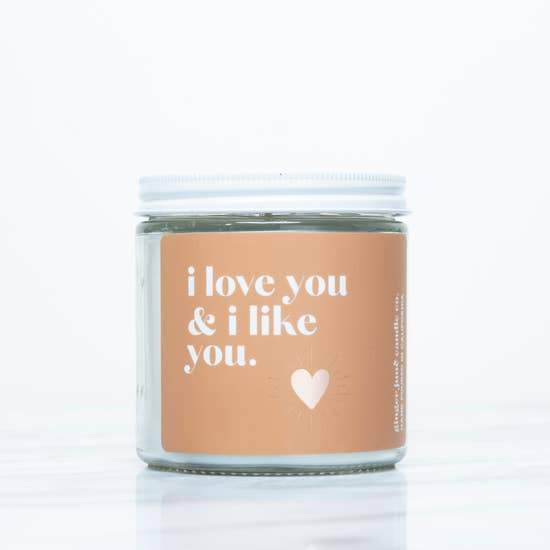 I Love You & I Like You Candle