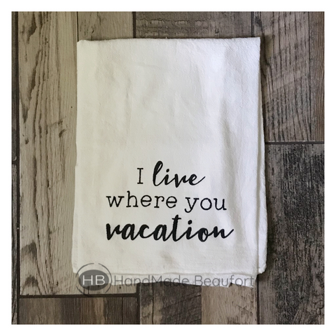 Where You Vacation Towel