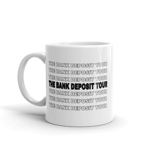 The Bank Deposit Tour Mug