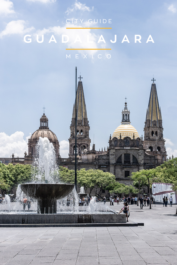 City Guide | Guadalajara