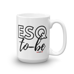 """ESQ To-Be"" Mug"