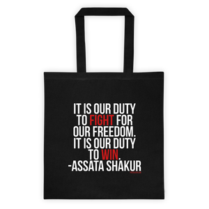 It Is Our Duty Tote Bag