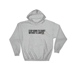 """Lawyer Up"" Hoodie"