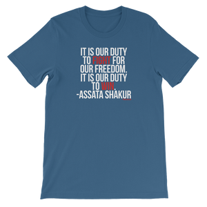 It Is Our Duty T-Shirt