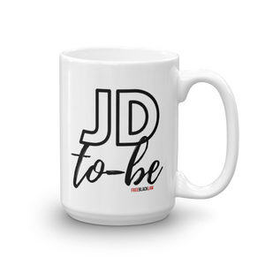 """JD To-Be"" Mug"