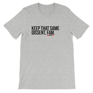"""Keep That Same Dissent"" T-Shirt"