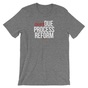 Due Process T-Shirt