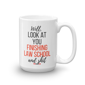 """Finished Law School"" Mug"