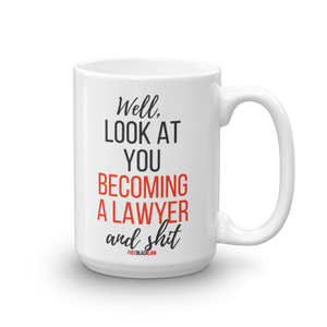 """Becoming a Lawyer"" Mug"