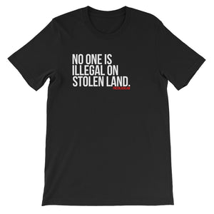 """No One Is Illegal"" T-Shirt"