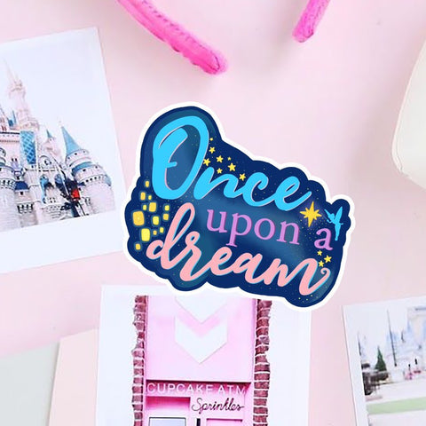 ✨ Once Upon a Dream Sticker ✨