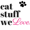 Cat Stuff We Love