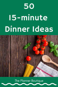 Fifty 15-minute Dinner Ideas