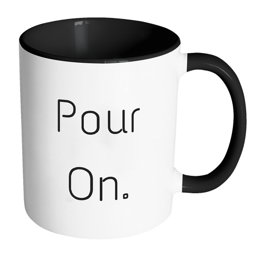 Pour On Accent Mug: Choose Your Accent Color