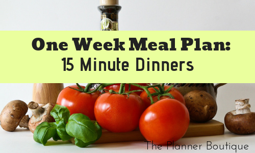 15 Minute Dinner Meal Plan