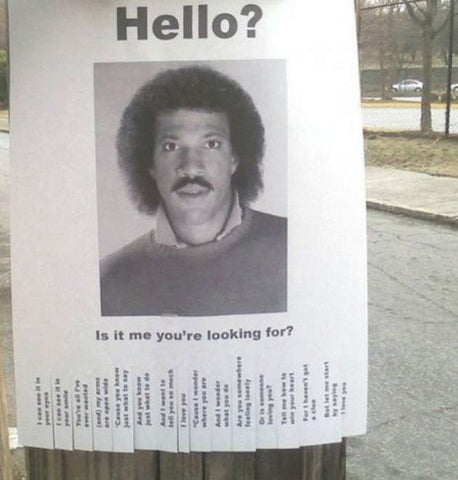 Hello. Is it me you're looking for?