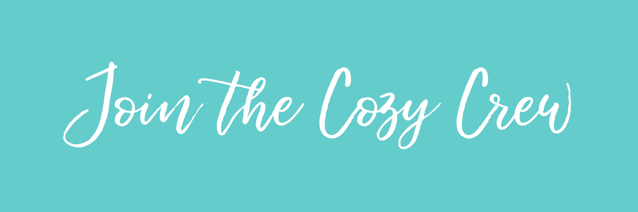 Join The Cozy Crew Email