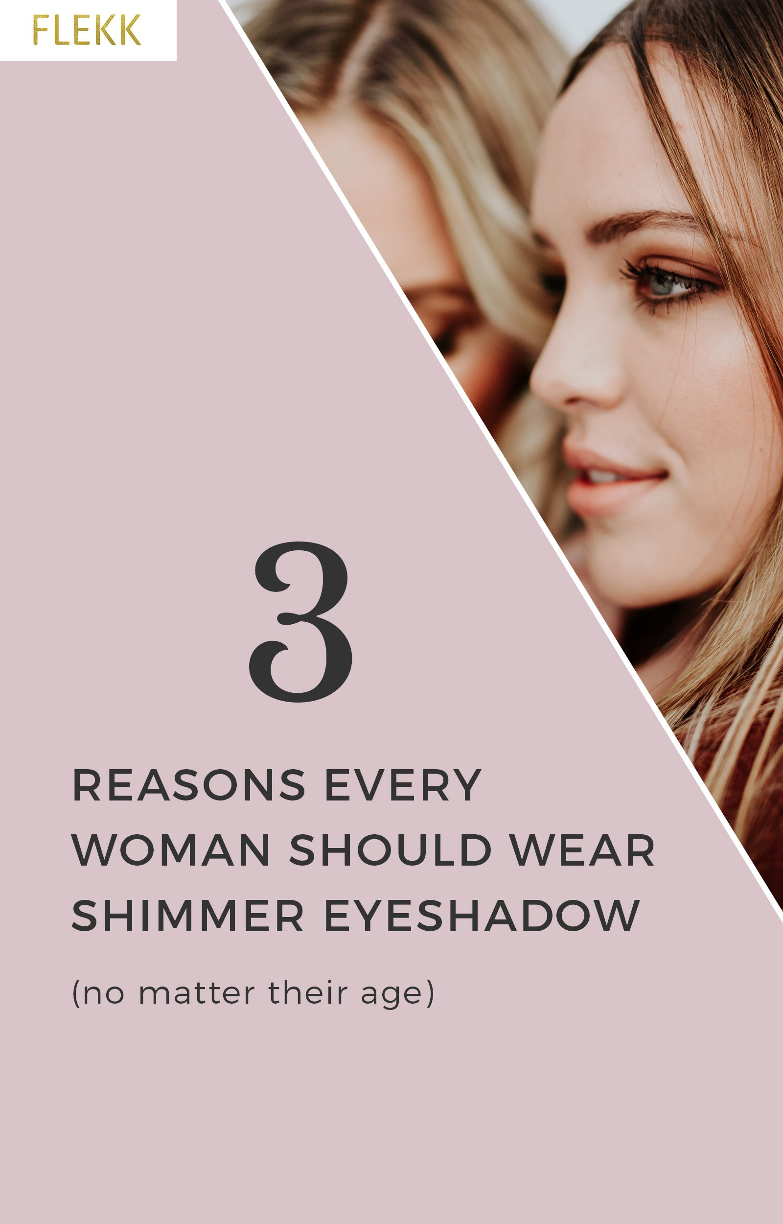 3 Reasons why every woman should wear shimmer eyeshadow–no matter their age! How to wear shimmer eye shadow for women of all ages. #eyeshadowtips #shimmer #makeuptips #eyemakeup #howtowearshimmer