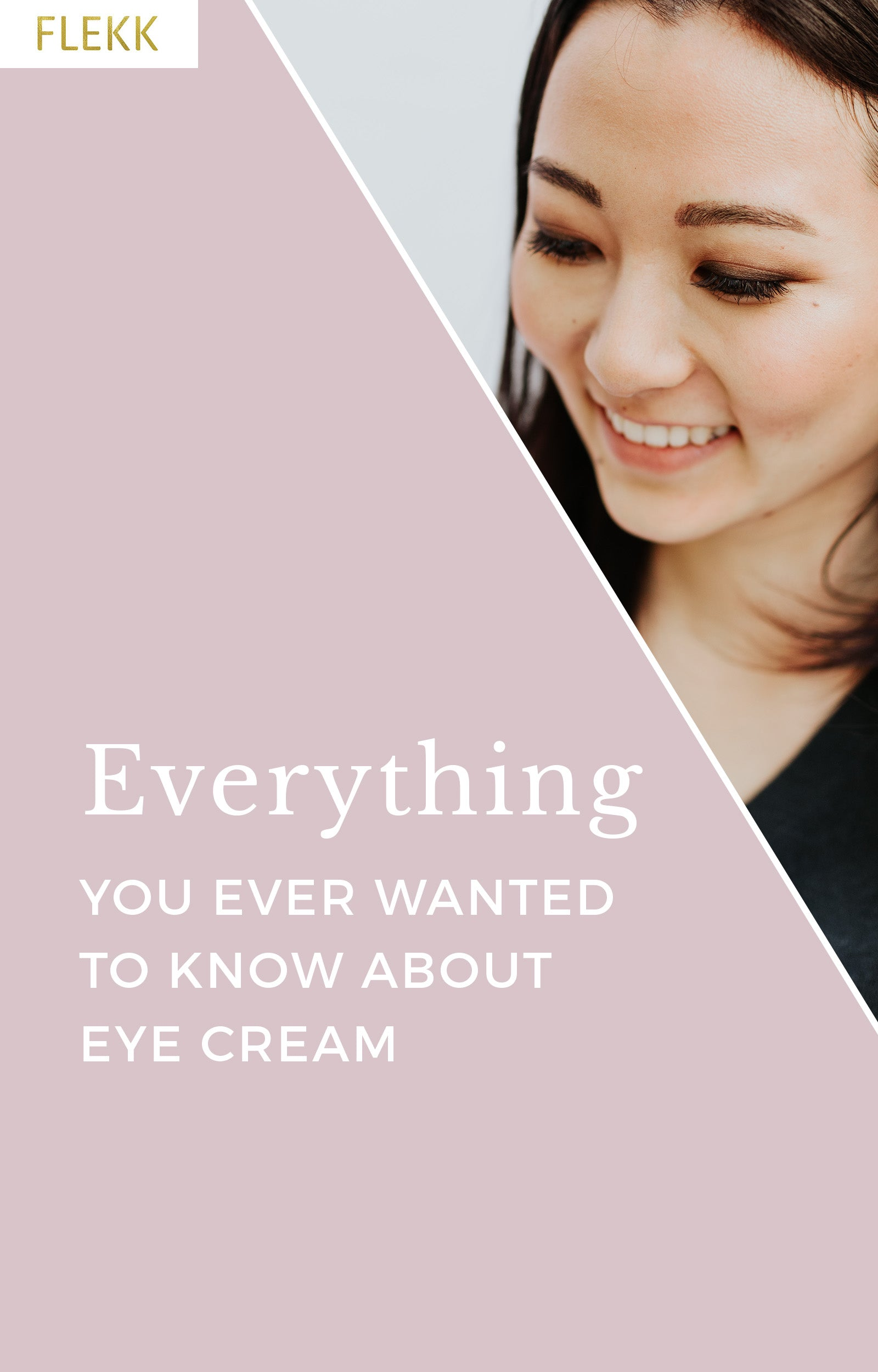 Eye cream is the one non-makeup product that can help your eyeshadow look better.  Consistently using it helps the eyes look youthful, and it also combats the signs of aging. The tips in this article will teach you everything you need to know about eye cream. #eyecream #flekkcosmetics #eyemakeup #makeuptips #antiaging