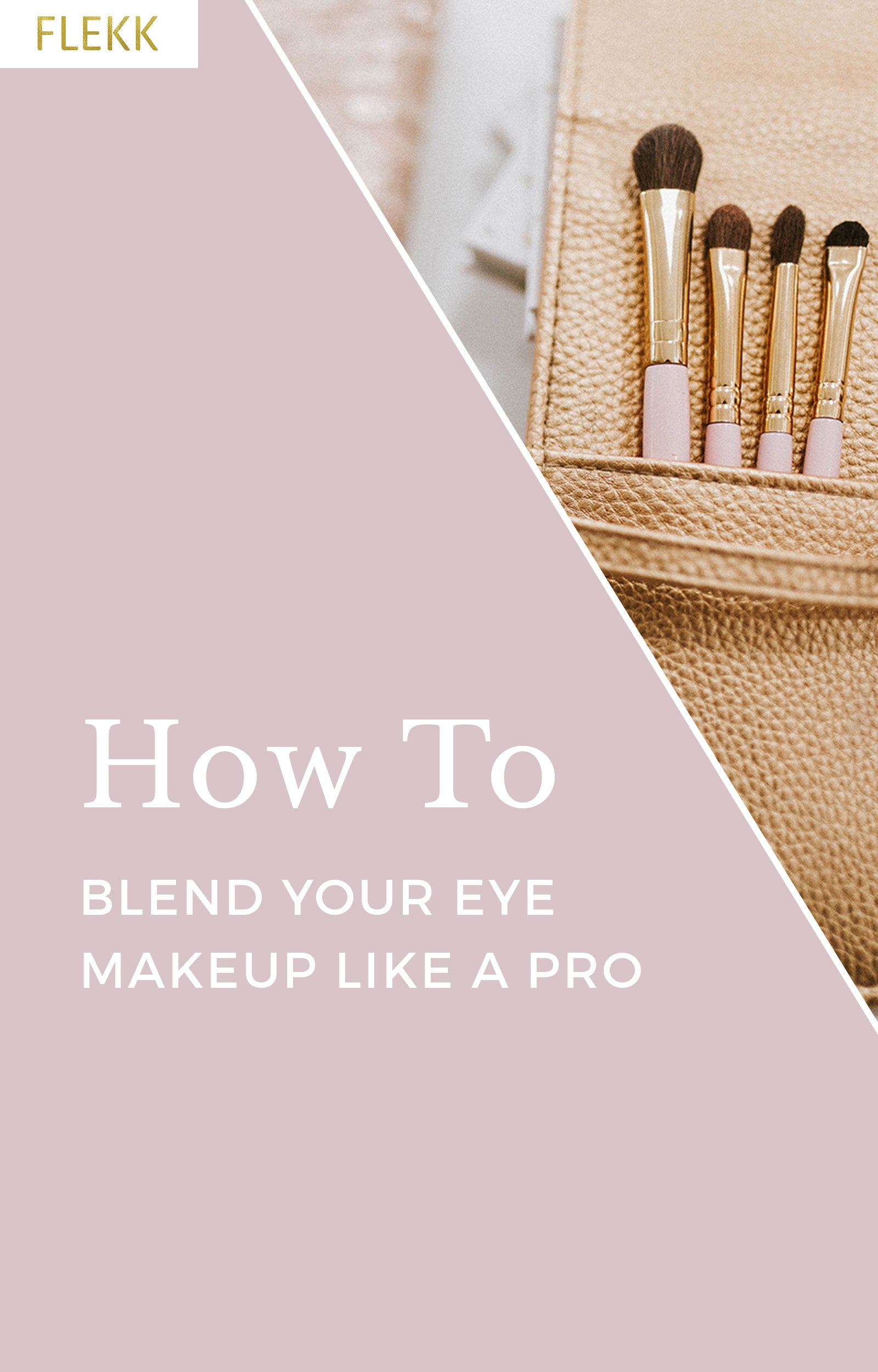 How to blend your eye makeup like a pro–exclusive eye shadow application tips for women of all ages from celebrity makeup artist Lindsey Bouffard. #flekkcosmetics #makeupartist #celebrityeyes #eyeshadowtips #makeuptips #blending