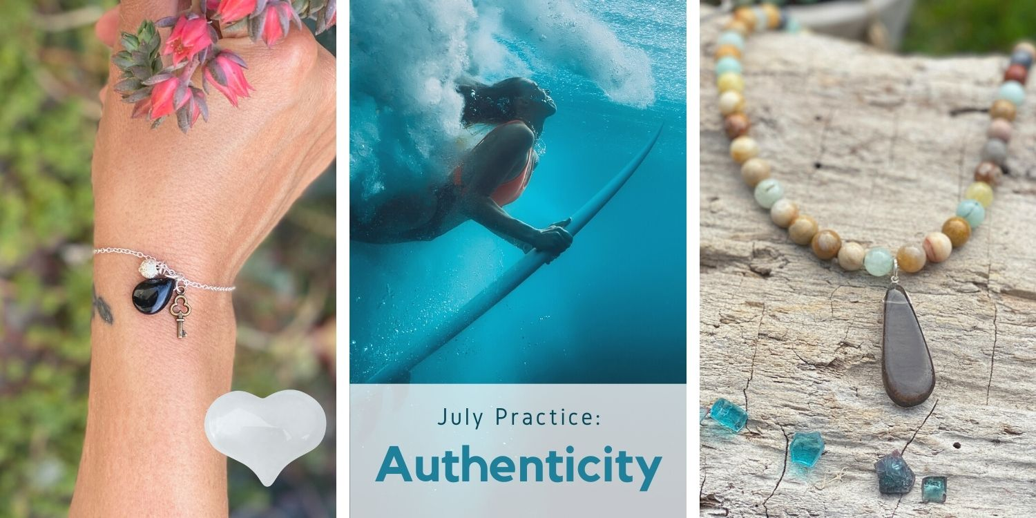 Compassionate Living July Practice: Authenticity