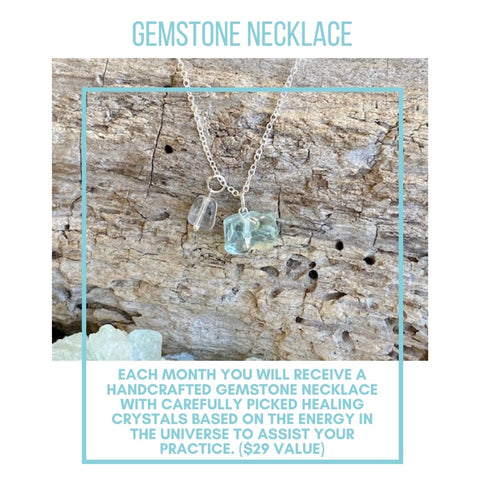 Each month you will receive a crystal necklace