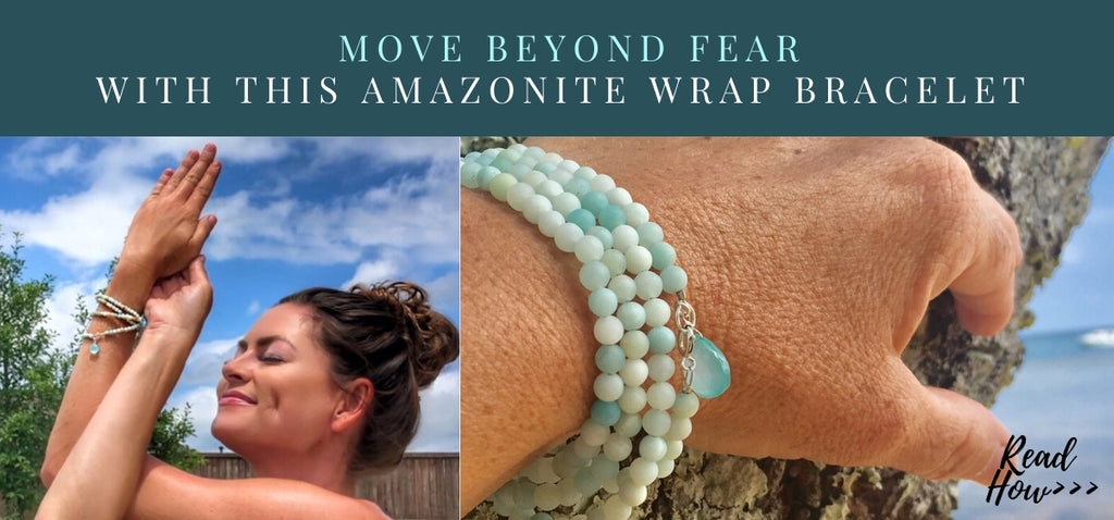 Move Beyond Fear with Amazonite