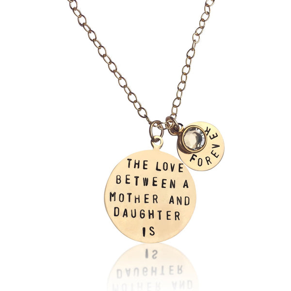 Love Between a Mother and Daughter is Forever - Gold Filled Necklace with a Swarovski Crystal.
