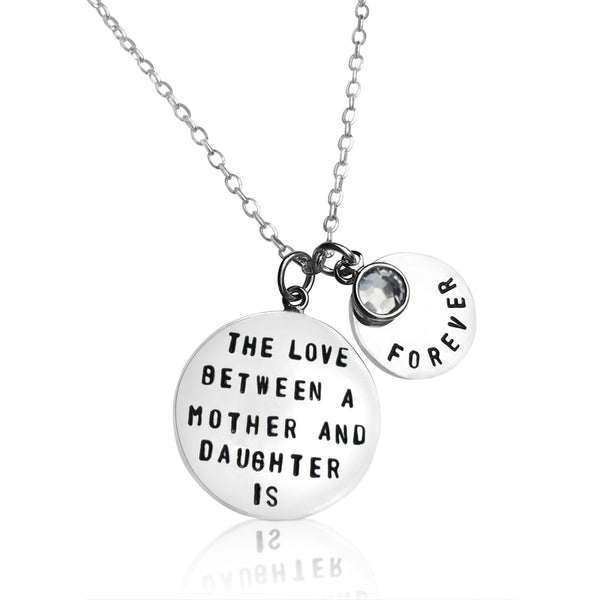 Love Between a Mother and Daughter is Forever - Sterling Silver Necklace with a Swarowski Crystal. Words are not enough to express the unconditional love that exist between a mother and a daughter.