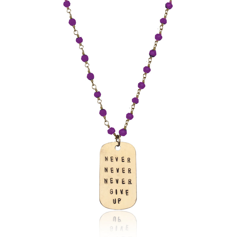 Inspirational Gold Filled Never Give Up Dog Tag on Gold Filled Wire Wrapped Amethyst Necklace.