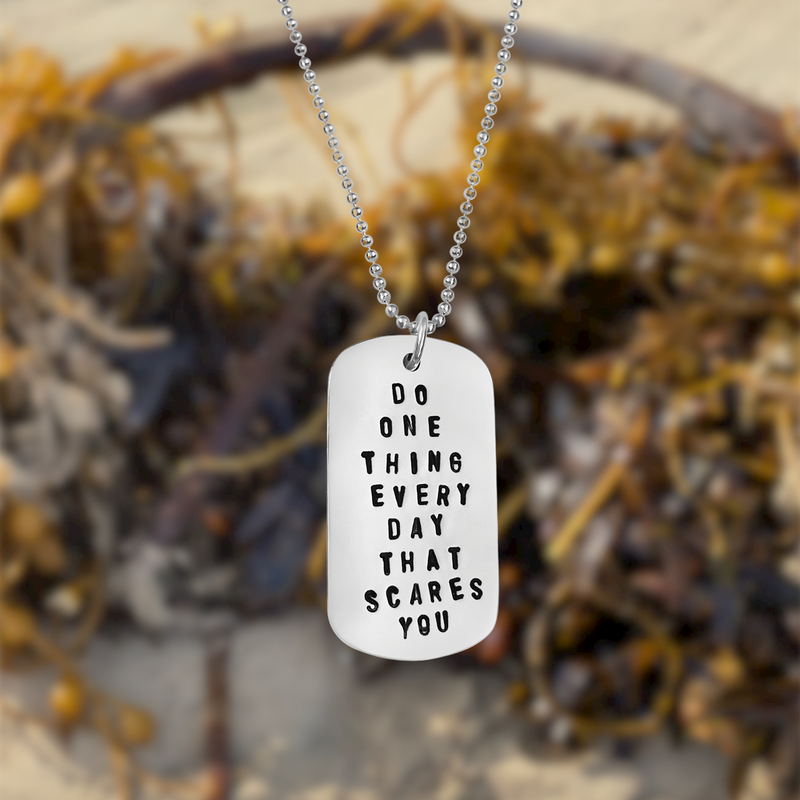 Sterling Silver Do One Thing Every Day That Scares You Dog Tag Necklace