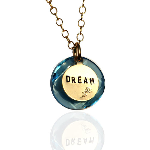 DREAM Inspirational Gold Filled Necklace with Blue Swarovski Crystal. A dream doesn't become reality through magic; it takes sweat, determination and hard work.