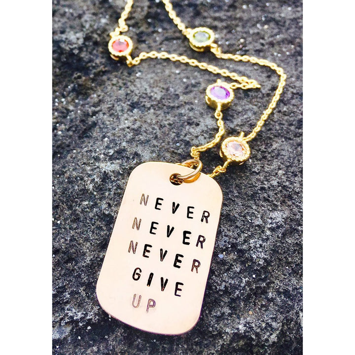 Never Give Up Gold Filled Inspirational Dog Tag Necklace with Rainbow Crystals for Chakra Healing