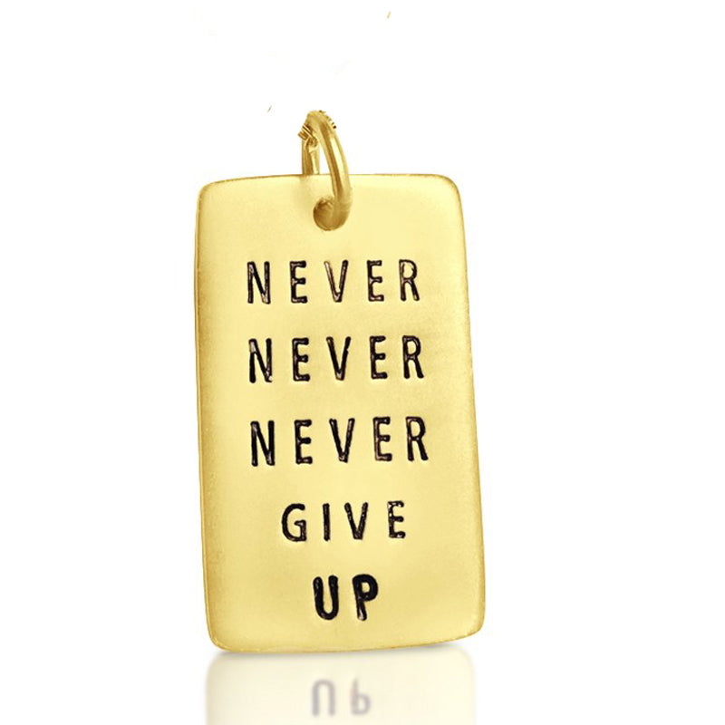 Never Give Up Gold Filled Dog Tag with Crystal
