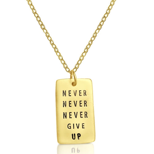 Never Give Up Gold Inspirational Quote Dog Tag Necklace