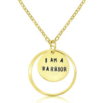 I am a Warrior - Gold Filled Affirmation Necklace. We all have to fight for something in life.