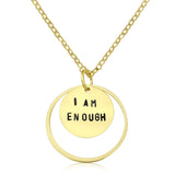 I am Enough - Gold Affirmation Necklace