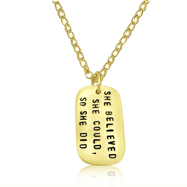She Believed She Could So She Did Dog Tag Necklace, Gold Inspirational Quote Necklace