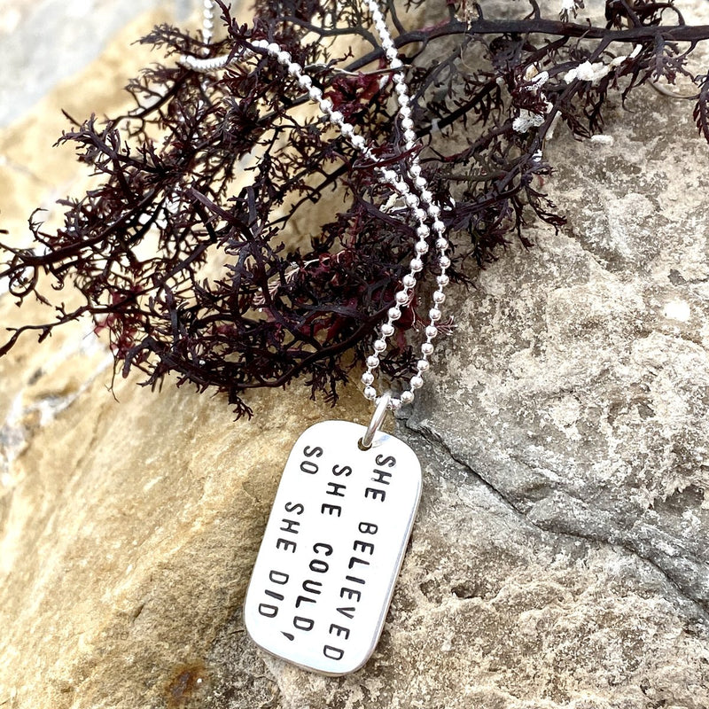 Sterling Silver She Believed She Could So She Did Dog Tag Necklace